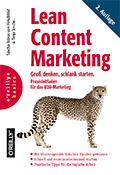 Lean Content Marketing: Groß denken, schlank starten