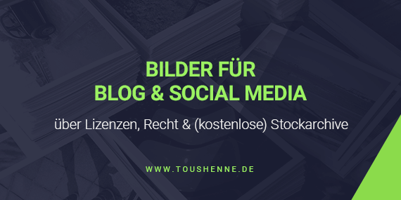 Bilder für Blog & Social Media aus Stockarchiven