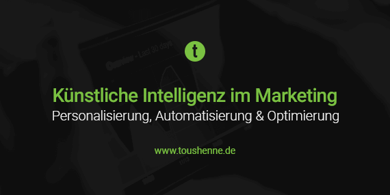 Künstliche Intelligenz im Marketing