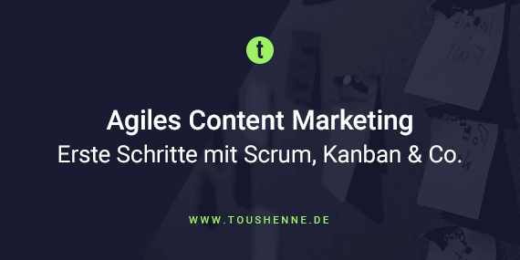 Agiles Content Marketing