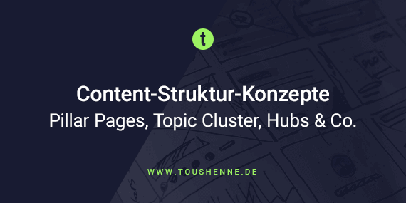 Struktur-Konzepte im Content Marketing