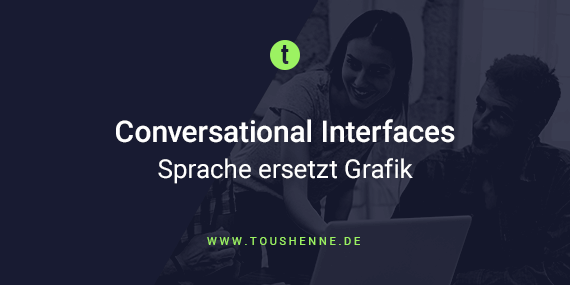 Conversational Interfaces