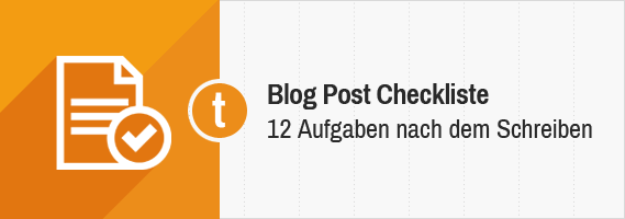 Blog Post Checkliste