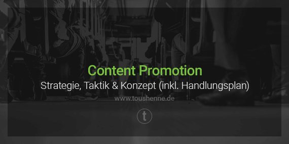 Content Promotion Strategie