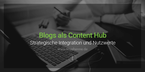 Corporate Blogs als Content Hub