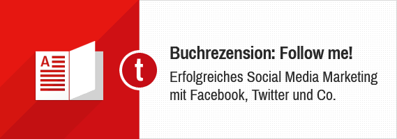 Follow me! Erfolgreiches Social Media Marketing