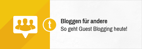 So geht Guest Blogging