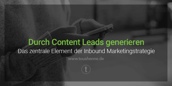Lead-Generierung im Inbound Marketing