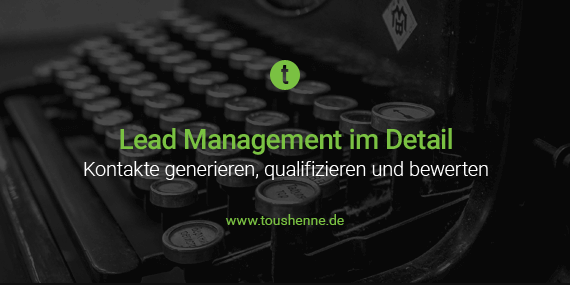 Lead Management im Detail