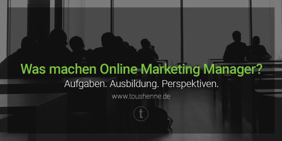 Online-Marketing Manager Qualifikation