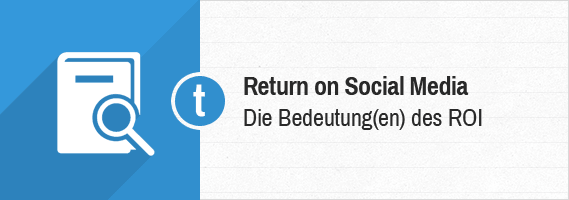 Return on Social Media