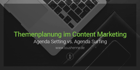 Themenplanung im Content Marketing